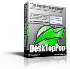 Thumbnail *NEW!*	  Desktop Pop - Quickly and easily build Silent Salesman type software applications to blast info to your prospects system tray through! - Master Resale Rights