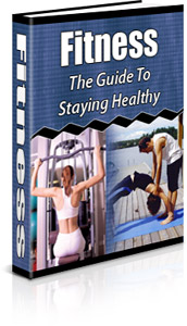 *NEW!*  Fitness Guide eBook - Fitness The Guide To Staying Healthy!  - PLR