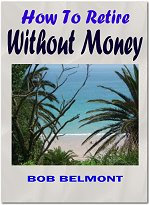 *NEW!* How To Retire Without Money - Money Is Not Everything, How To Quit The - Resale-eBooks.com