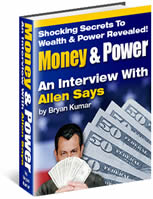 Pay for *NEW!*	 Money & Power - An Interview With Allen Says