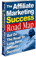 Pay for *NEW!* THE AFFILIATE MARKETING SUCCESS ROADMAP - Resell Rights