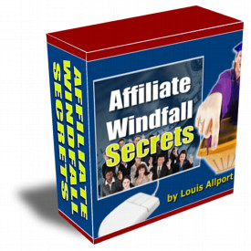 *NEW!* Affiliate Windfall Secrets – Resale Rights – By Louis Allport