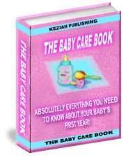 *NEW!* The Baby Care Book  Resale Rights | Know About Your Newborns Crucial First Year Of Life!