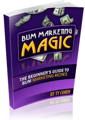 *NEW!* Bum Marketing Magic  - MASTER RESALE RIGHTS | Start Your Own Money-Making Machine