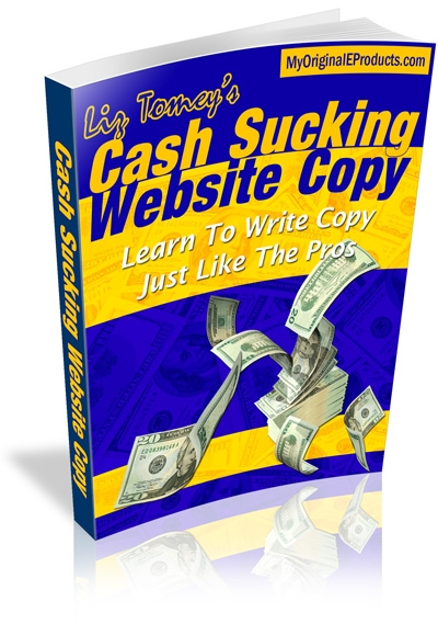 *NEW!* Cash Sucking Website Copy - Learn To Write Copy Just Like The Pros - Write Sales Letters