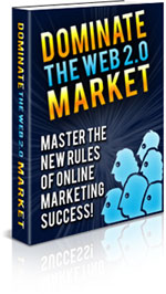 Thumbnail  *NEW!*	 Dominate The Web 2.0 Market - MASTER RESALE RIGHTS | Master the New Rules of Online Marketing Success!