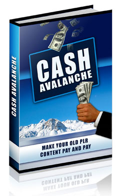 Pay for *NEW!*	 Cash Avalanche!   - MASTER RESALE RIGHTS | Secrets that most people will never know about ways to make money online!