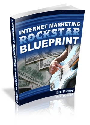 Pay for *NEW!*   Internet Marketing Rockstar Blueprint - Liz Tomey - MASTER RESALE RIGHTS