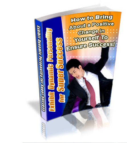 *NEW!* Exhibit Dynamic Personality for Super Success  - PRIVATE LABEL RIGHTS