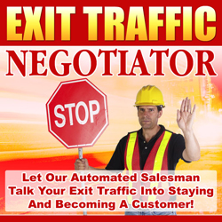 Pay for *NEW!* Exit Traffic Negotiator -  Resale Rights | Convert More Visitors Into Customers Using New Ethical Exit Traffic Negotiation Technology!