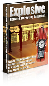 Pay for *NEW!*   Explosive Network Marketing Jumpstart W/ Resell Rights