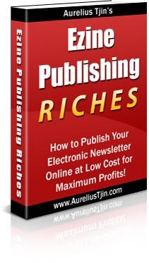 *NEW!*   Ezine Publishing Riches!  Publish Your Very Own Electronic Newsletter