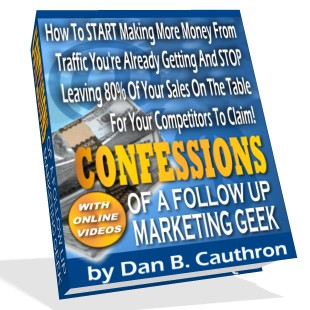 Pay for *NEW!*  Confessions of a Follow Up Marketing Geek - MASTER RESALE RIGHTS