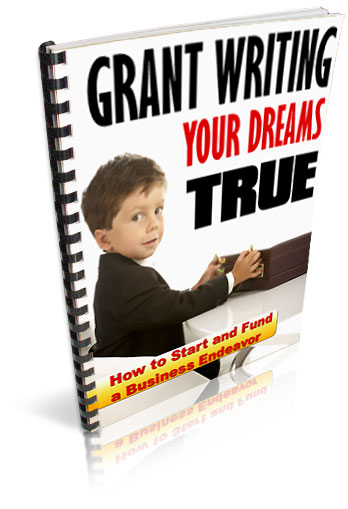 Pay for *NEW!* Grant Writing Your Dreams Come True  - RESALE RIGHTS | Grant Money Secrets Revealed!