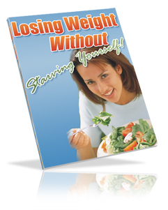 Pay for *NEW*  Losing Weight without Starving Yourself  -  Lose Weight ebook
