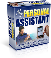 Pay for *NEW!*	 My Personal Assistant Software - MASTER RESALE RIGHTS | Let Your Digital Personal Assistant Do The Your Work For You