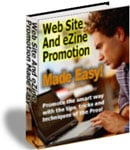 Pay for *NEW!* Web Site and Ezine Promotion Made Easy - Resale Rights | Turn A Web Site Or E-zine Into A 24/7 Profit Machine, Using Free Tips, Tools, Tricks and Techniques