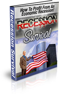Pay for  *NEW!*   Recession Survival - How To Profit From An Economic Recession!  - Master Resale Rights