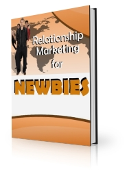 Thumbnail *NEW!*  Relationship Marketing for Newbies | Get More People to Buy Your Products and Services - PRIVATE LABEL RIGHTS