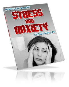 Pay for *NEW*  Eliminating Stress and Anxiety from Your Life