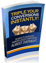 Pay for *NEW!*  Triple Your Conversions Instantly - PRIVATE LABEL RIGHTS | 28 Ways to Skyrocket Signups and Sales