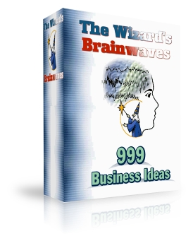 Pay for *NEW!*   The Wizard s Brainwaves - 999 Different Money Making Ideas - MASTER RESALE RIGHTS