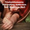 Thumbnail Trichotillomania Hair Pulling Addiction Hypnosis MP3