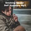 Thumbnail Smoking No Tar Self Hypnosis MP3