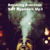 Thumbnail Smoking Aversion Self Hypnosis MP3 Quit Smoking