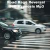 Thumbnail Road Rage Reversal Self Hypnosis MP3 Stop Road Rage