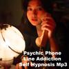 Thumbnail Psychic Phone Line Addiction Self Hypnosis MP3