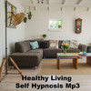 Thumbnail Healthy Living Hypnosis Self Hypnosis Mp3
