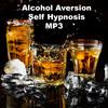 Thumbnail Alcohol Aversion Self Hypnosis Mp3