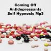 Thumbnail Coming Off Antidepressants Self Hypnosis Mp3