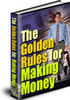 Thumbnail The Golden Rules for Making Money