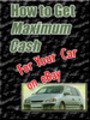 Thumbnail How to Get Maximum Cash for Your Car on eBay