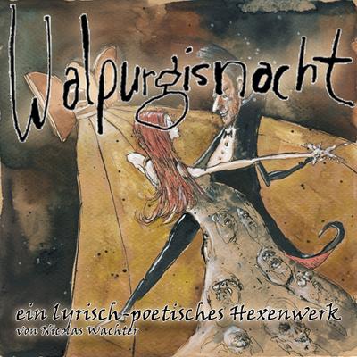 Pay for Walpurgisnacht - ein lyrisch-poetisches Hexenwerk