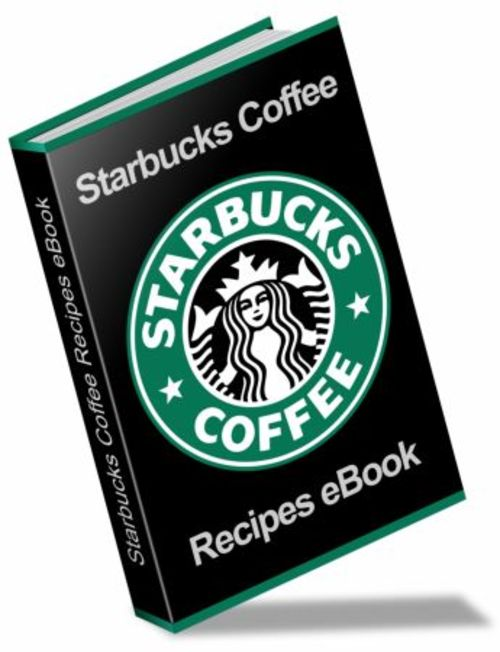 Pay for STARBUCKS ULTIMATE RECIPE EBOOK
