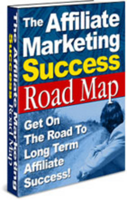 Pay for Affiliate Marketing Success Road Map
