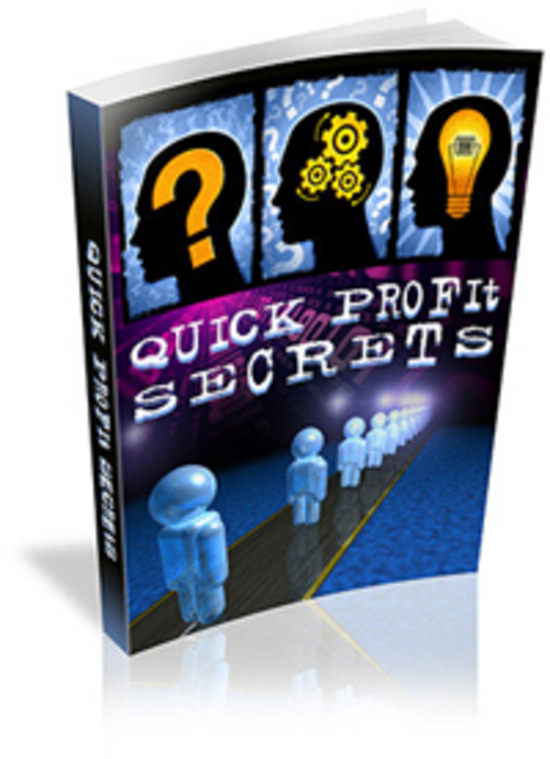 Pay for Quick Profit Secrets - Secrets To Profits Easily