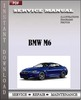 Thumbnail BMW M6 Electrical Troubleshooting Manual Service
