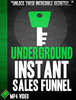 Thumbnail Underground Instant Sales Funnel Video Tutorial
