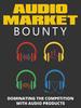 Thumbnail Audio Market Bounty