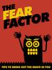 Thumbnail The Fear Factor