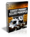 Thumbnail Covert Product Selling Principles ++With PLR++
