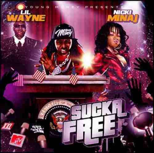 young money ent nicki minaj sucka free hosted by lil wayne