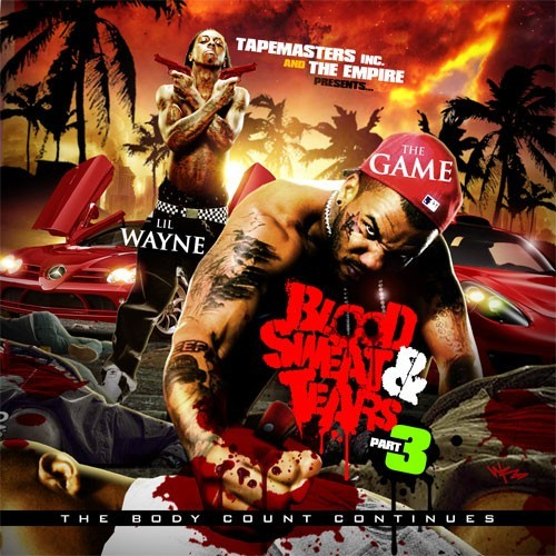 Pay for Tapemasters Inc  Lil Wayne   The Game Blood Sweat   Tears Part 3