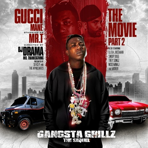 Pay for Gucci Mane -Gangsta Grillz The Movie Part 2