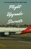 Thumbnail Flight Upgrade Secrets with Master Resale Rights MRR