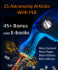 Thumbnail 25 Astronomy Articles & 45+ mrr ebooks